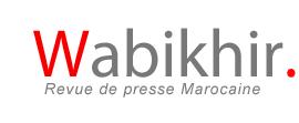 Wa Bikhir Actualité du Maroc
